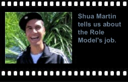 Shua Martin tells us about the Role Model's job